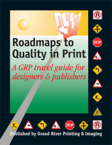 Roadmaps to Quality in Print